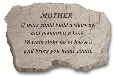 Kay-Berry-Inc-97020-Mother-If-Tears-Could-Build-A-Stairway-Memorial-16-Inches-x-105-Inches-x-15-Inches-0